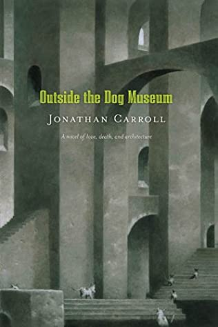book cover of Outside the Dog Museum
