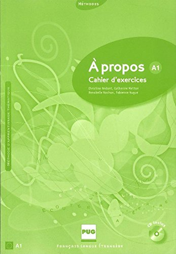 A propos A1 : Cahier dexercices (1CD audio) Christine Andant
