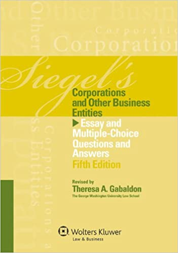 amazoncom siegels corporations essay  multiple choice question  siegels corporations essay  multiple choice question answers fifth  edition th edition