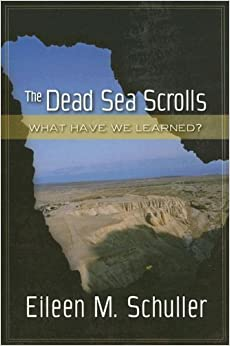 Book The Dead Sea Scrolls: What Have We Learned? by Eileen M. Schuller (2006-04-15)