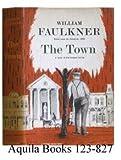 The Town, William Faulkner, 0394424522