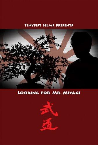Looking for Mr. Miyagi -
