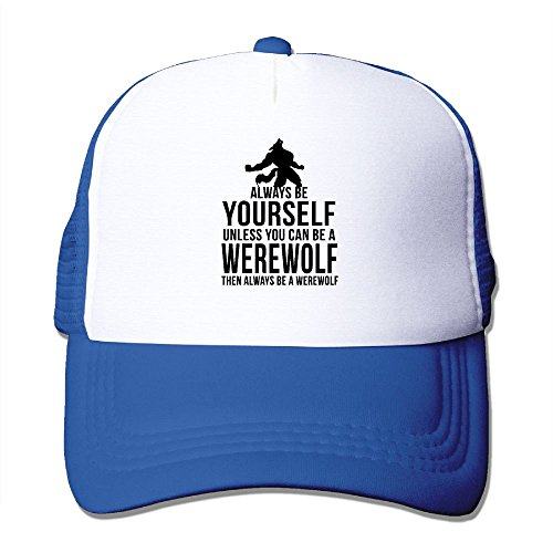 WYF Always Be Yourself Unless You Can Be A Werewolf Outdoor Mesh Hat Hip Hop Sanpback Cap Hat Adjustable RoyalBlue