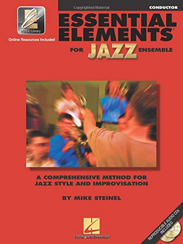 Essential Elements for Jazz Ensemble a Comprehensive Method for Jazz Style and Improvisation / Conductor ()