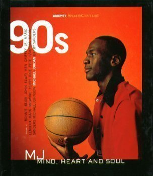 ESPN SportsCentury - 1990s (1990s - Michael Jordan: Mind, Heart and Soul, VI)