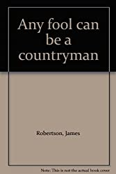 Any Fool Can be a Countryman