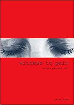com witness to pain essays on the translation of pain  witness to pain essays on the translation of pain into art
