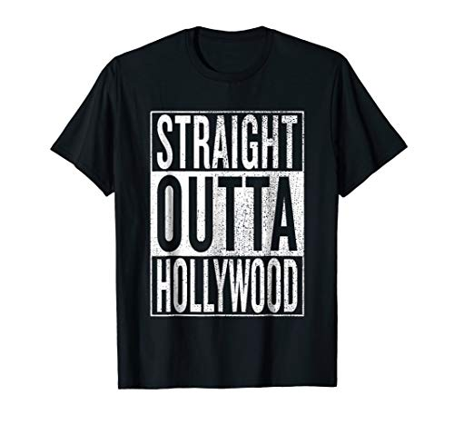Straight Outta Hollywood Great Travel & Gift Idea T-Shirt ()