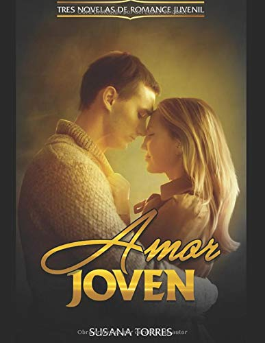Amor Joven: Tres Novelas de Romance Juvenil Colección de Novela ...