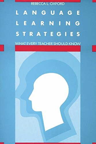Language Learning Strategies: What Every Teacher Should Know by Brand: Heinle ELT