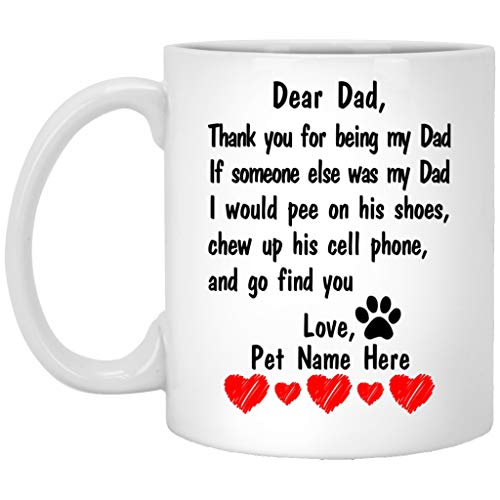 - Lovesout Personalized Fathers Day Mug from Dog - Funny Dear Dog Dad Mug Custom Name Coffee Cup 11 Oz