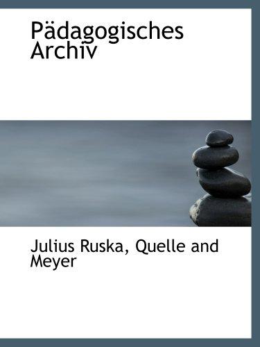 Pädagogisches Archiv (German Edition)