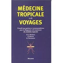 Medecine Tropicale et des Voyages: Conseils Aux Patients