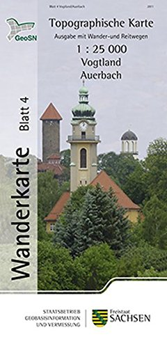 Vogtland/Auerbach: Wanderkarte 1:25 000, Ausgabe mit Wander- und Reitwegen (WK25 Blatt 4) (Topographische Freizeitkarten Sachsen 1:25 000)