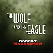 The Wolf and the Eagle | Robert McCammon