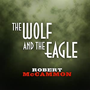 The Wolf and the Eagle Audiobook