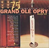 75 Years Of The WSM Grand Ole Opry, Vol. 1