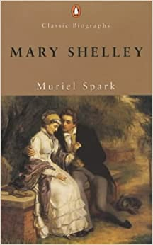 Mary Shelley (Penguin Classic Biography)