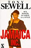 Jamaica Inc., Tony Sewell, 1874509034