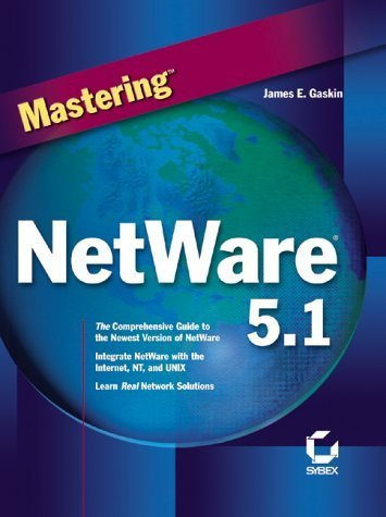 Mastering NetWare 5.1 by Gaskin, James (2000) Hardcover by Sybex Inc