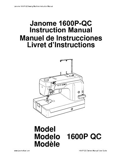 (Janome Spare Part 1600P QC Sewing Machine Instruction Manual Reprint)