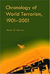 Chronology Of World Terrorism, 1901-2001