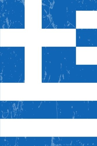 - Greece Flag Journal: Greece Travel Diary, Greek Souvenir, lined Journal to write in