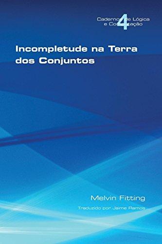 Incompletetude Na Terra DOS Conjuntos (Portuguese Edition)