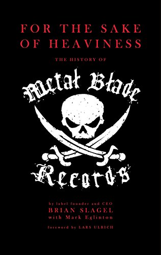 For the sake of heaviness the history of metal blade records for the sake of heaviness the history of metal blade records by slagel fandeluxe Image collections