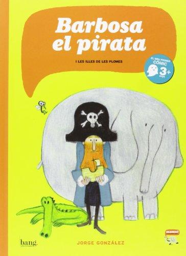 Descargar Libro Barbosa, El Pirata Jorge González