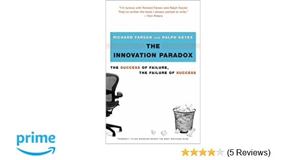 7595122d4c7 The Innovation Paradox  The Success of Failure