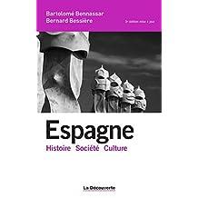 Espagne (Histoire société culture) (French Edition)
