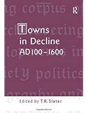Towns in Decline, AD100–1600
