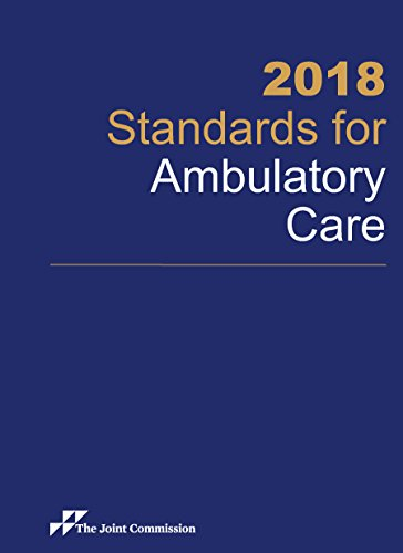 2018 Standards for Ambulatory Care