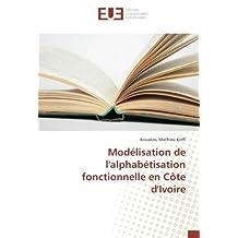 Modélisation de l'alphabétisation fonctionnelle en Côte d'Ivoire