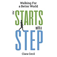 It Starts with a Step: Walking for a Better World