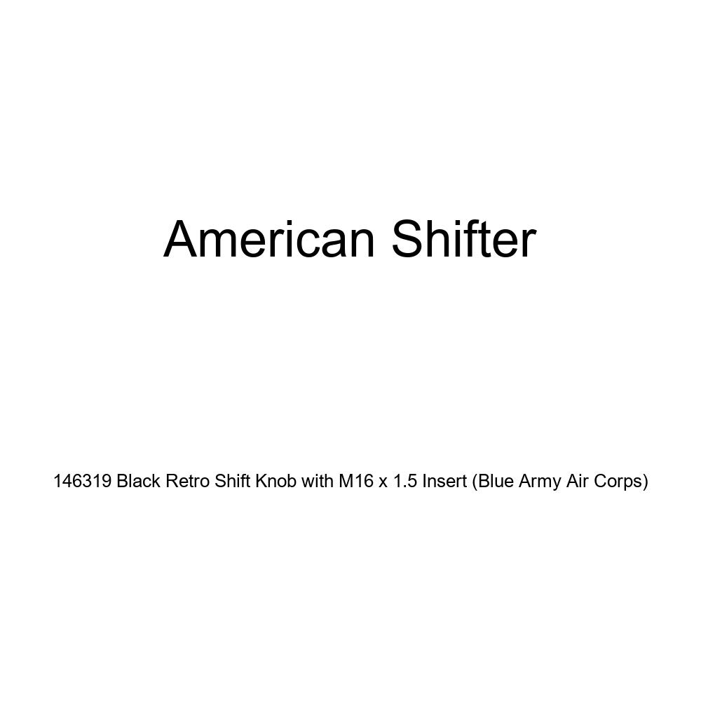 American Shifter 146319 Black Retro Shift Knob with M16 x 1.5 Insert Blue Army Air Corps
