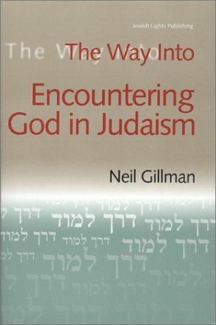 The Way Into Encountering God In Judaism