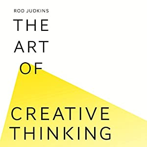 The Art of Creative Thinking Audiobook