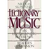 The Lectionary of Music, Nicolas Slonimsky, 0385414218