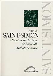 Mémoires sur le règne de Louis XIV. Anthologie suivie