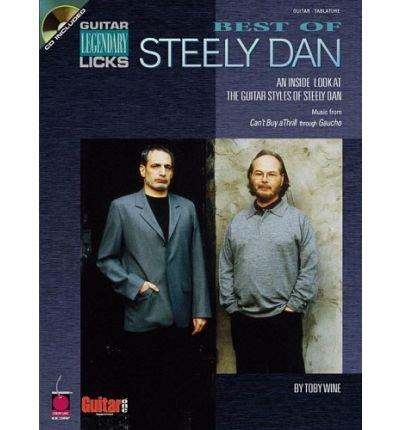 (Best of Steely Dan: An Inside Look at the Guitar Styles of Steely Dan (Guitar Legendary Licks) (Mixed media product) - Common )