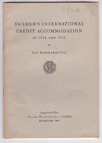 swedens-international-credit-accomodation-in-1944-and-1945-supplement-b-to-svenska-handelsbankens-in