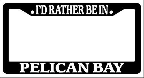 Wind gt Black License Plate Frame Slim,License Plate to Fit Any Vehicles' License Plate.12×6 inch I'd Rather Be in Pelican Bay.jpg