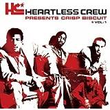 Heartless Crew Presents Crisp
