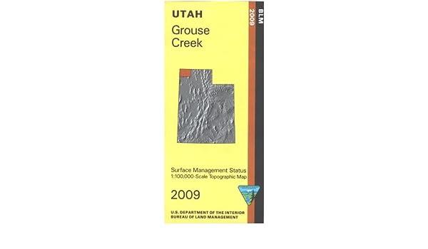 Grouse Creek Utah Map.Map Grouse Creek Surface Management Blm 9781411326507 Amazon