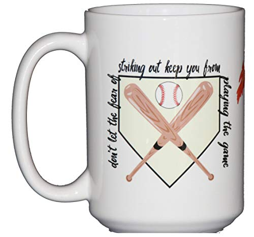 Don't Let the Fear of Striking Out Keep You From Playing the Game - Inspirational Baseball Coffee Mug for Sports Lovers ()