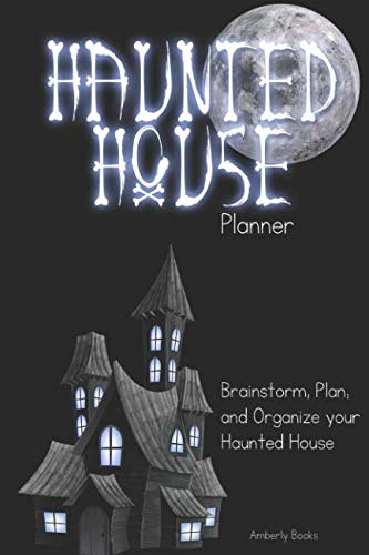 (Haunted House Planner: Brainstorm, Plan, and Organize Your Haunted)