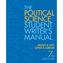 The Political Science Student Writer's Manual (7th Edition)