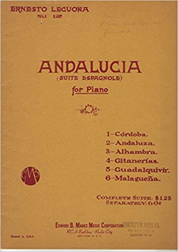 Amazon.com: Andalucia (Suite Espagnole) for Piano: Ernesto ...